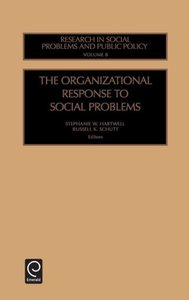 The Organizational Response to Social Problems (Research in Soci