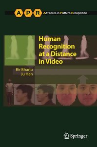 Human Recognition at a Distance in Video