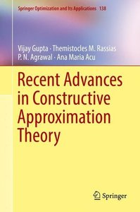 Advances in Constructive Approximation Theory