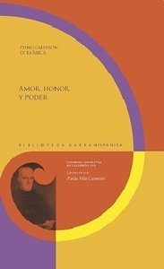Amor, honor y poder. Ed. de Zaida Vila Carneira