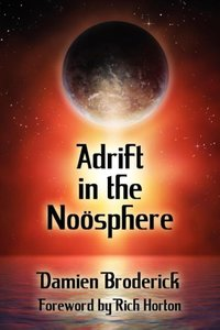 Adrift in the Noosphere