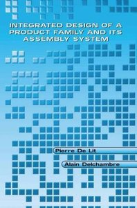 Integrated Design of a Product Family and Its Assembly System