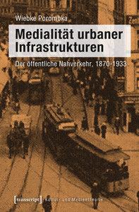 Medialität urbaner Infrastrukturen