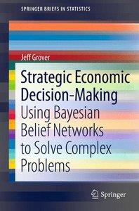 Strategic Economic Decision-Making