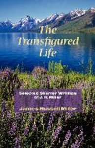 The Transfigured Life