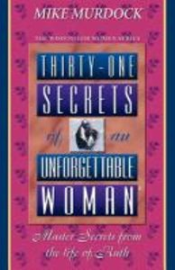 Thirty-One Secrets of An Unforgettable Woman