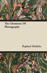 The Chemistry Of Photography