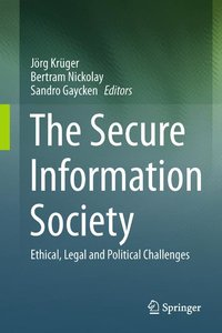 The Secure Information Society