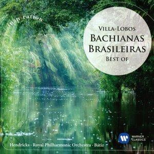 Bachianas Brasileiras-Best of Villa-Lobos