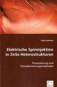 Elektrische Spininjektion in ZnSe Heterostrukturen
