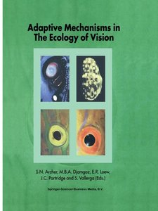Adaptive Mechanisms in the Ecology of Vision
