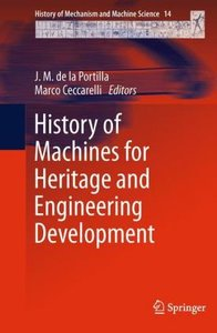 History of Machines for Heritage and Engineering Development