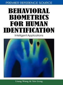 Behavioral Biometrics for Human Identification: Intelligent Appl