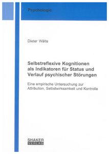 Selbstreflexive Kognitionen als Indikatoren für Status und Verla