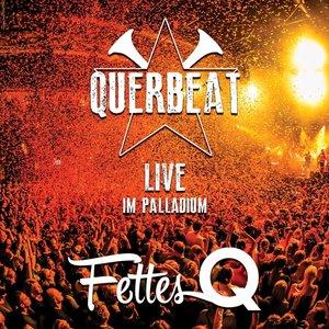 Fettes Q-Live Im Palladium