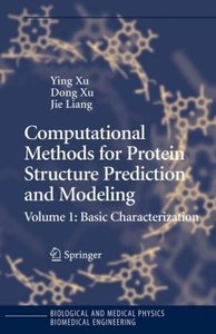 Computational Methods for Protein Structure Prediction and Model