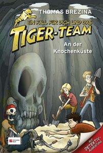 Ein Fall für dich und das Tiger-Team 05. An der Knochenküste