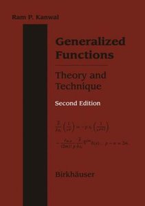 Generalized Functions Theory and Technique