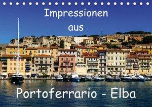 Impressionen aus Portoferrario - Elba (Tischkalender 2018 DIN A5