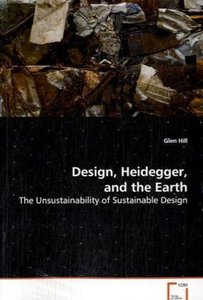 Design, Heidegger, and the Earth