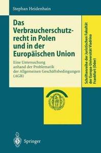Das Verbraucherschutzrecht in Polen und in der Europäischen Unio