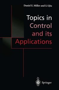Topics in Control and its Applications