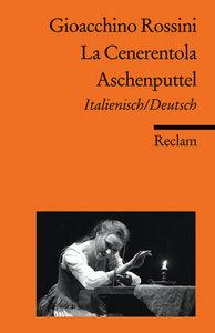 La Cenerentola / Aschenputtel