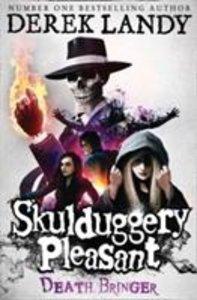 Skulduggery Pleasant 06. Death Bringer