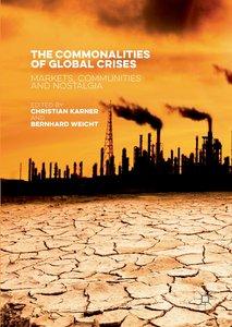 The Commonalities of Global Crises