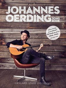 Johannes Oerding Songbook -For Piano, Voice & Guitar / Book-