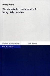 Die sächsische Landesstatistik im 19. Jahrhundert