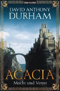 Acacia. Macht und Verrat