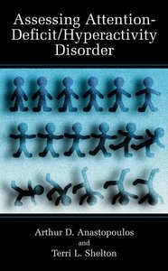Assessing Attention-Deficit/Hyperactivity Disorder