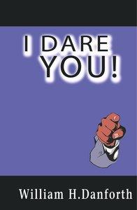 I Dare You!
