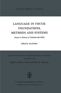 Language in Focus: Foundations, Methods and Systems