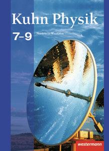 Kuhn Physik 7 - 9. Schülerband. Gymnasium. Nordrhein-Westfalen