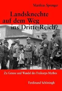 Landsknechte auf dem Weg ins Dritte Reich?