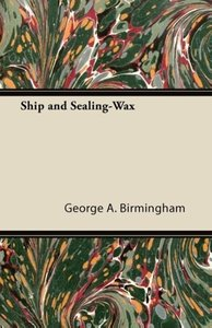 Ship and Sealing-Wax