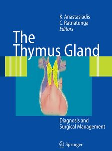 The Thymus Gland and its Surgery