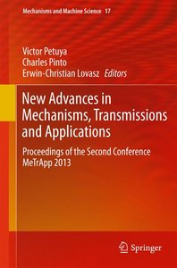 New Advances in Mechanisms, Transmissions and Applications