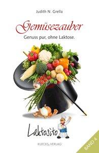 Laktosito Bd. 4: Gemüsezauber