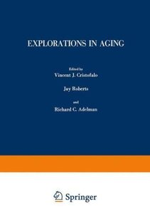 Explorations in Aging