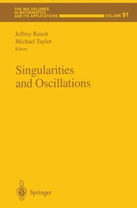 Singularities and Oscillations