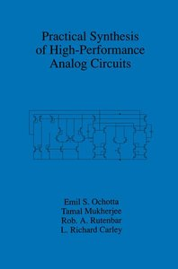 Practical Synthesis of High-Performance Analog Circuits