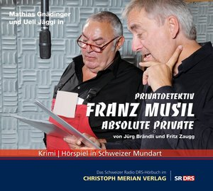 Privatdetektiv Franz Musil-Absolute Private