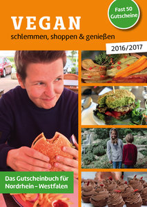Vegan schlemmen, shoppen & genießen 2016/2017