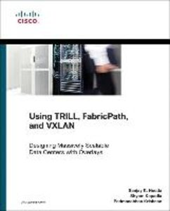 Using TRILL and FabricPath