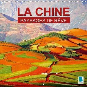 Paysages de rêve - La Chine (Calendrier mural 2015 300 × 300 mm