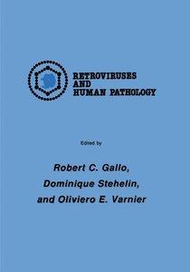 International Symposium: Retroviruses and Human Pathology