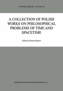 A Collection of Polish Works on Philosophical Problems of Time a